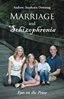 Marriage and Schizophrenia