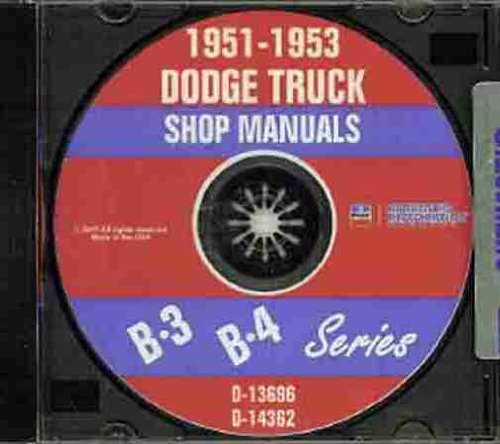 1951 1952 1953 Dodge Truck & Pickup B-3 & B-4 Series Repair Shop & Service Manual Cd B-3-J, B-3-Ja, B-3-K, B-3-, B-3-Ka, B-3-Jm, B-3-Jma, B-3-Km, B-3-Kma, B-3-R, B-3-Ra, B-3-T, B-3-Ta, B-3-V, B-3-Va, B-3-Vx, B-3-Y, B-3-Ya, And B-3-Yx