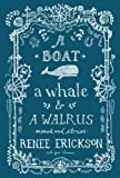 A Boat, a Whale & a Walrus: Menus and Stories Kindle Edition