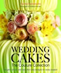 Wedding Cakes: The Couture Collection...