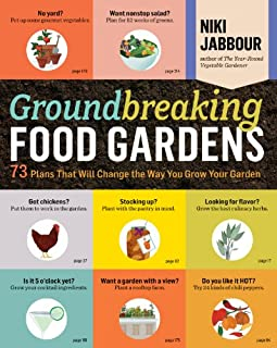 Book Cover: Groundbreaking Food Gardens: 73 Plans That Will Change the Way You Grow Your Garden