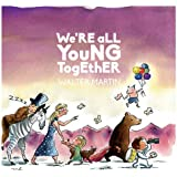 We're All Young Together [VINYL]