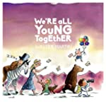 We're All Young Together (Vinyl)