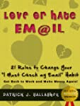 Love or Hate Email... 21 Rules to Cha...