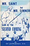 img - for Mr. Saint and Mr. Sinner look at the second coming book / textbook / text book