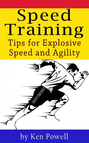 Speed Training - Tips for Explosive Speed and Agility