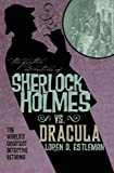 img - for The Further Adventures of Sherlock Holmes: Sherlock Vs. Dracula book / textbook / text book