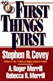 First Things First (0671864416) by Stephen R. Covey