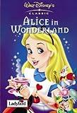 Alice in Wonderland (Disney Classics)