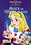 Lewis Carroll Alice in Wonderland (Disney Classics)