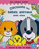 echange, troc Derek Matthews, Eglantine Thorne - Découvre les bébés animaux avec nous