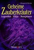 img - for Geheime Zauberkr uter. Legenden, Riten, Rezepturen. book / textbook / text book