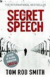 The Secret Speech (Child 44 Trilogy 2)
