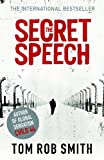 Tom Rob Smith The Secret Speech (Child 44 Trilogy 2)
