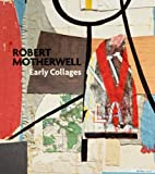 img - for Robert Motherwell: Early Collages book / textbook / text book