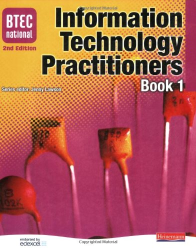 BTEC National IT Practitioners Book 1: Student Book Core Units