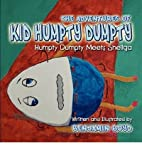 The Adventures of Kid Humpty Dumpty by…