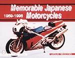 MEMORABLE JAPANESE MOTORCYCLES