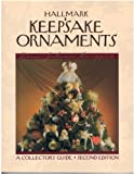 img - for Hallmark Keepsake Ornaments: A Collector's Guide by Scroggins, Clara Johnson (1985) Paperback book / textbook / text book