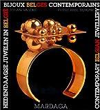 echange, troc Johan Valcke - Bijoux belges contemporains =: Hedendaagse juwelen in België = Contemporary Belgian jewellery