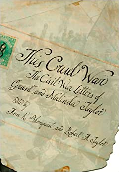This Cruel War: The Civil War Letters of Grant and Malinda Taylor price comparison at Flipkart, Amazon, Crossword, Uread, Bookadda, Landmark, Homeshop18