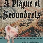 A Plague of Scoundrels | Jon Cory