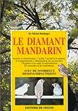 echange, troc Bolzinger/Michel - Le diamant mandarin