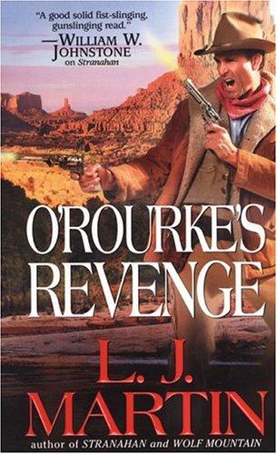 O'Rourke's Revenge, Martin,Larry Jay