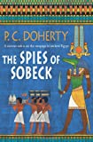 The Spies of Sobeck (0312533977) by Doherty, P. C.