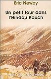 echange, troc Eric Newby - Un petit tour dans l'Hindou Kouch