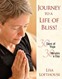 img - for Journey to a Life of Bliss! book / textbook / text book