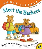 Meet the Barkers:  Morgan and Moffat Go to School