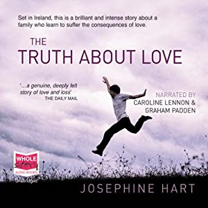 The Truth About Love | [Josephine Hart]