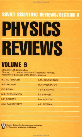 Physics Reviews (Soviet Scientific Reviews Series, Section A)