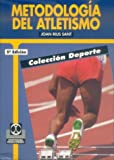 img - for Metodologia del Atletismo (Spanish Edition) book / textbook / text book