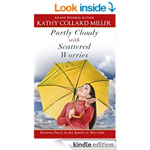 Partly Cloudy with Scattered Worries - A Christian Living Devotional: Finding Peace in All Kinds of Weather (Christian Devotionals for Women)