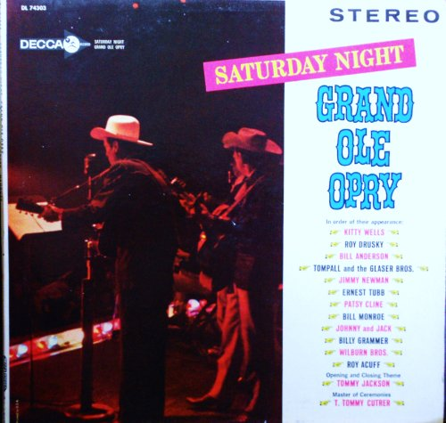 Saturday Night at the Grand Ole Opry Original Decca Records Stereo release DL 74303 1960's Country Vinyl (1962)