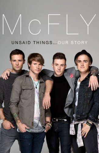 mcfly-unsaid-things-our-story-by-fletcher-tom-jones-danny-judd-harry-poynter-dougie-2012-hardcover
