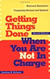 Getting Things Done When You Are Not in Charge (1576751724) by Bellman, Geoffrey M.