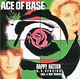 Happy Nation - Ace of Base