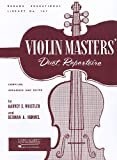 VIOLIN DUET COLLECTIONS -    VIOLIN MASTERS'    DUET      REPERTOIRE (Rubank Educational Library)