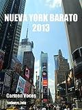Nueva York barato 2013 (Gu�as de Nueva York)