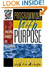 Programming with Purpose