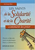 echange, troc Dominique Biton - Les saints de la Solidarité et de la Charité