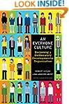 An Everyone Culture: Becoming a Delib...