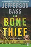 The Bone Thief Lp: A Body Farm Novel