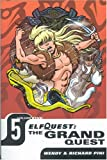 Elfquest: The Grand Quest - Volume Five