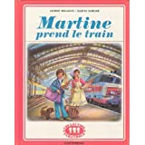 Martine prend le train - Edition originale de 1978