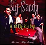 Big Sandy And His Fly-Rite Boys - Rockin