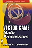 img - for Vector Games Math Processors (Wordware Game Math Library) book / textbook / text book